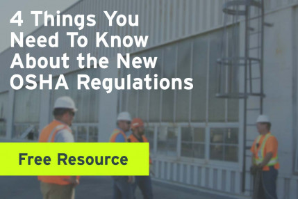 4 Things You Need To Know About the New OSHA Regulations