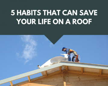5 Habits That Can Save Your Life On A Roof