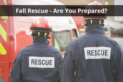 Fall Rescue - Are You Prepared?