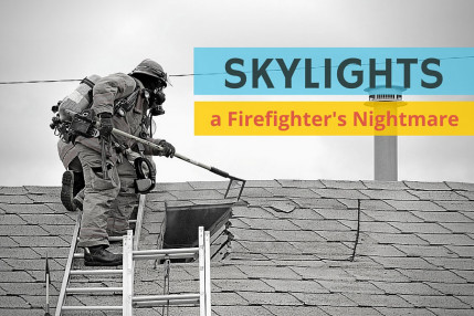 Skylights – A Firefighter's Nightmare