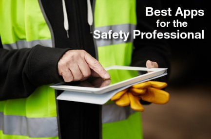 Best Apps for the Safety Professional