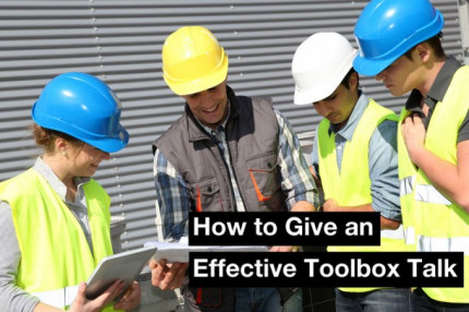 How to Give an Effective Toolbox Talk