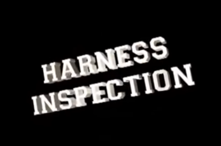 Harness Inspection Video