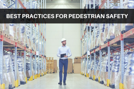 Best Practice for Pedestrian Safety