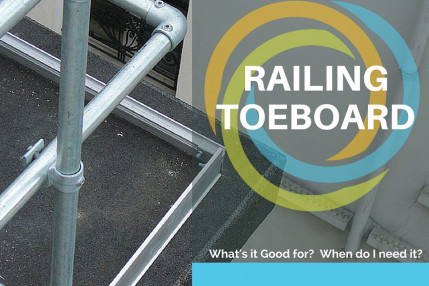 Railing Toeboard - What is it good for and do I need it in 2019?