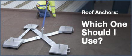 Roof Anchors: Which One Should I Use?