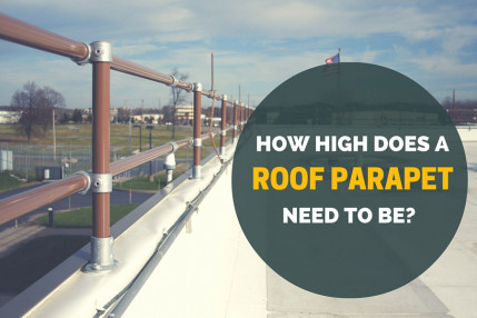 How High Does a Roof Parapet Need to Be?