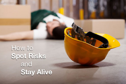 How to Spot Risk and Stay Alive