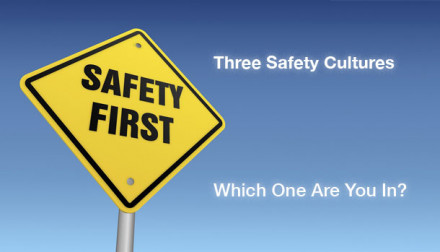 Three Safety Cultures – Which One Are You In?
