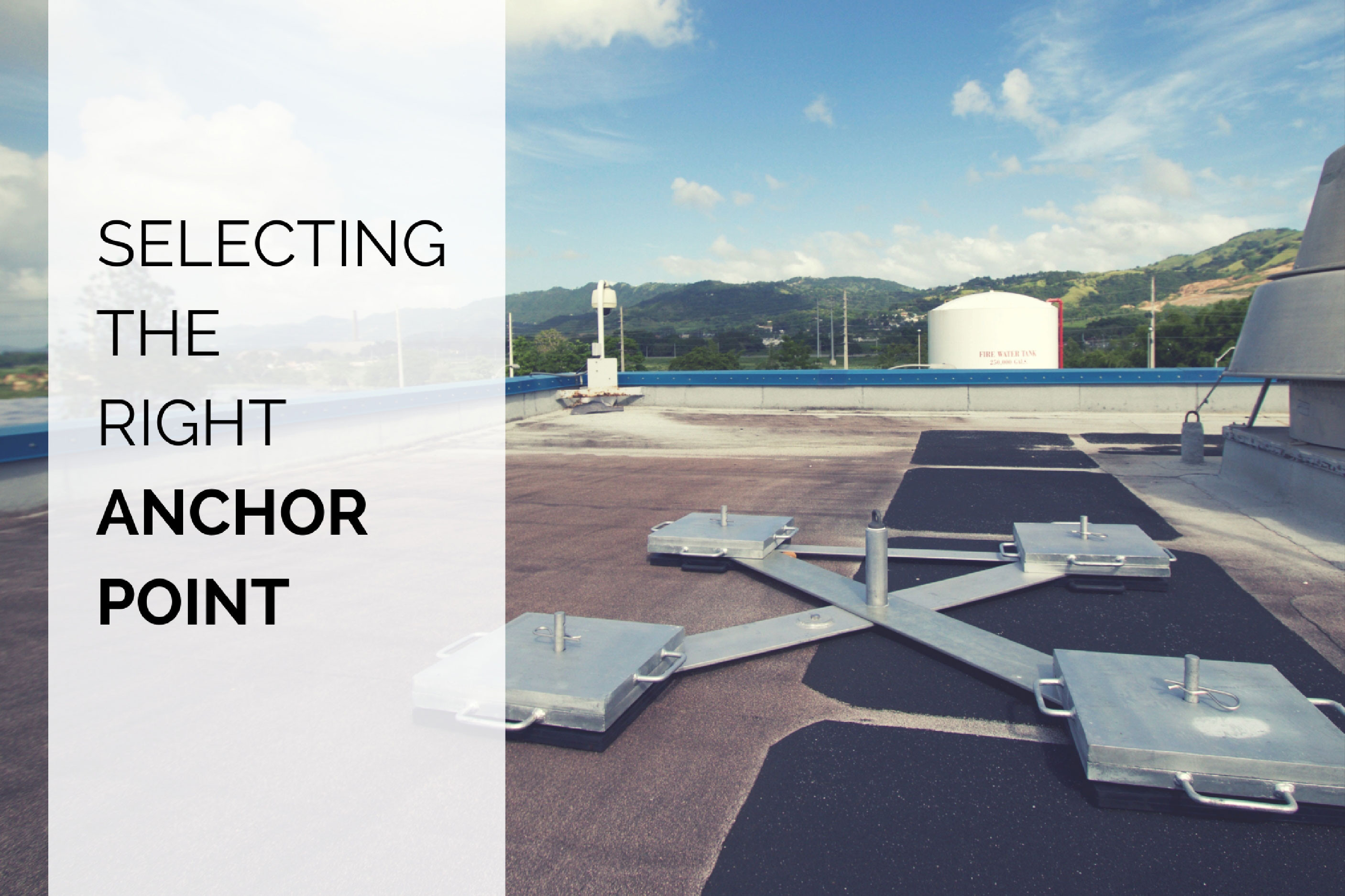 Selecting The Right Roof Anchor Point Fall Protection Blog