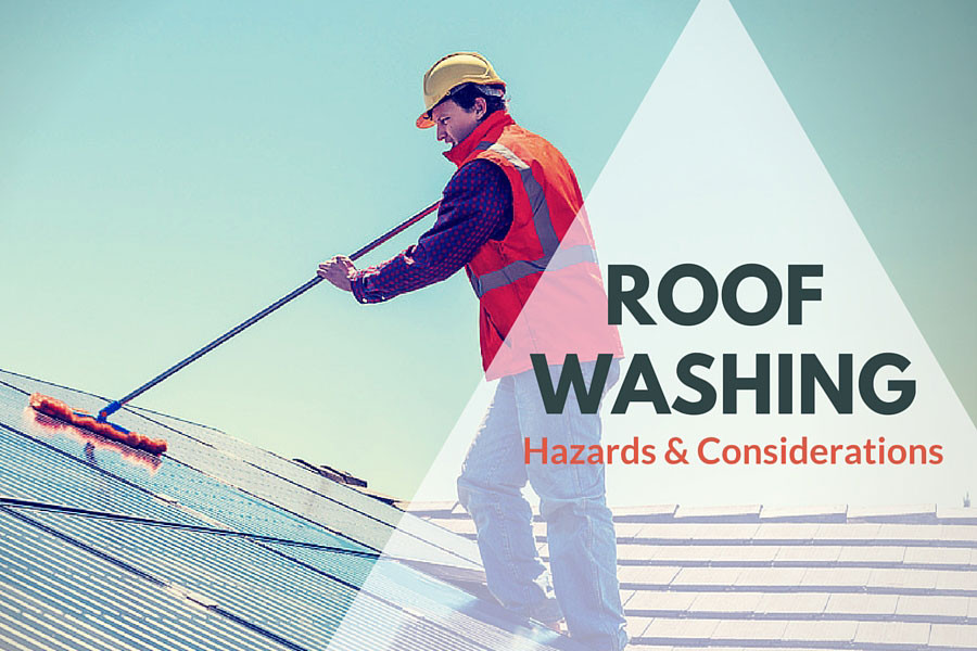 Roof Washing Hazards And Considerations Fall Protection